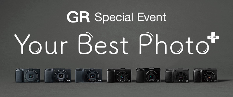 Ricoh GR Special Event. Your Best Photo+